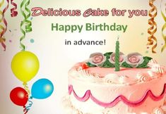 Here we have shared the best happy birthday in advance wishes. Send happy birthday quotes, messages, SMS in advance to your loved ones to surprise him/her. Advance Birthday Wishes, Belated Happy Birthday Wishes, Best Happy Birthday Quotes, Birthday Wishes For Lover, Romantic Birthday Wishes, Happy Birthday Fun, Birthday Greetings, Happy Quotes, Birthday Board