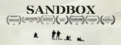 """Sandbox (02:15) Directed by Daniel Carberry  """"Sandbox"""" is an action short film that opens on five exhausted lost soldiers staggering through the bleak desert, when suddenly out of nowhere, they come under attack by an enemy they were never prepared for. Through the chaos, we learn the true nature of their mission, which is something unimaginable. Through the chaos, we learn the true nature of their mission, which is something unimaginable."""