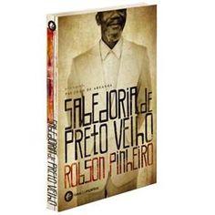 Livro - Sabedoria de Preto Velho - Robson Pinheiro