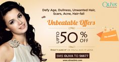 Pre –Monsoon June Offers at Oliva Clinics Hyderabad. No unwanted hair, acne or scar woes? Is it the skin you are in, your concern? Oliva Clinc is offering exciting and unbelievable Pre –Monsoon offers ,this June on Laser Hair Removal, acne, scar, hair loss ,skin lightening, fairness etc. Avail upto 50% off on these services for a limited period & Lot more exciting offers.