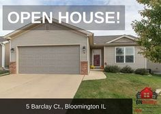 -->> OPEN HOUSES <<-- When: Saturday, March 25 from 10:30 am to 12:00 pm Where: 5 Barclay Ct. Bloomington, IL 3 Bedrooms / 3 Bath *Features: Open Concept 3 Bed / 3 FULL BATH Ranch in Fox Creek Subdivision! This spacious floorplan with vaulted main floor ceilings and immaculate hardwood floors is perfect for the growing family looking for a quality, like-new home! The open concept connects the spaces from living room through the dining and kitchen area perfectly. The large master bedroom…