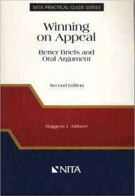 Winning on Appeal: Better Briefs and Oral Arguments / Edition 2 by Rugger Aldisert Download