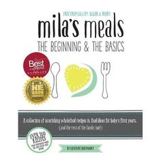 Mila's Meals - By Catherine Barnhoorn (Paperback) : Target Whole Food Recipes, Diet Recipes, Mother Feeding, Food Intolerance, Diet Books, Knowledge And Wisdom, Vegan Appetizers, Group Meals, Food Industry