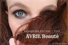 Du Make-up Naturel pour nos Yeux avec Avril ! - La Fille des Saisons