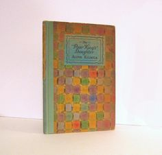 """The Poor King's Daughter"" by Aline Kilmer.  First Edition Vintage Poetry Book Published by George H. Doran in 1925. For sale by Professor Booknoodle  $24.00 USD"