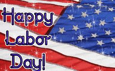 Happy Labor Day Photo: This Photo was uploaded by Find other Happy Labor Day pictures and photos or upload your own with Photobucket free i. When Is Labor Day, Labor Day Usa, Happy Labor Day, Labor Day Clip Art, Labor Inducing Tricks, Labor Day History, Labour Day Wishes, Labor Day Pictures, Labor Day Quotes