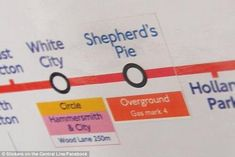 Newly-named: Shepherd's Bush has been renamed Shepherd's Pie, and the jokers behind the stickers have even included a cooking tip || Tube pranksters liven up London Underground journeys with comedy stickers