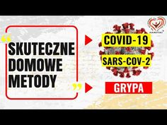 (45) Skuteczne Domowe Metody na Koronowirusa Covid - SARS Grypa dla Każdego! Zapobieganie i zwalczanie. - YouTube Youtube, Youtubers, Youtube Movies