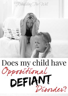 Does my child have oppositional defiant disorder?