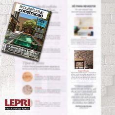 """Mídia impressa - Revista Arquitetura & Construção destaca Lepri Finas Cerâmicas Rústicas  na matéria """"Beleza do Barro""""."""
