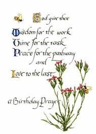 God give thee Wisdom for the work, Time for the task, Peace for the pathway and Love to the last. A Birthday Prayer. With loving thoughts and prayers for a joyful birthday. Prayer Quotes, Bible Quotes, Qoutes, Birthday Quotes, Birthday Wishes, Birthday Prayer For Me, Love Thoughts, English Quotes, Wise Words