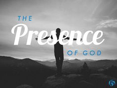 First 15: The Presence of God