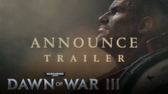 Dawn of War III – Announcement Trailer. This gets me harder then terminator armour :D