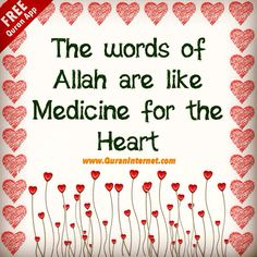 words of Allah ❤ s.w.t are a medicine for the heart ♥