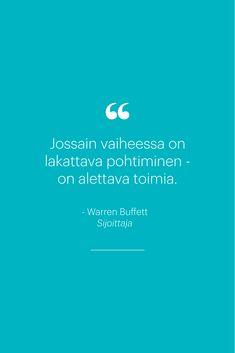 Inspiroiva lainaus yrittäjyydestä Warren Buffettilta. #zervant #lainaus #lainaukset #lainauksia #yrittäjyys #warrenbuffett