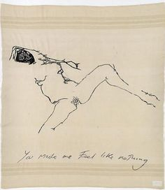What a girl - open, and unforgivingly honest, at least thats what it seems. Just Like Nothing, 2009 Tracey Emin Embroidered blanket Life Drawing, Painting & Drawing, Concours Photo, Mystique, Feminist Art, Portraits, Erotic Art, Great Artists, Textile Art