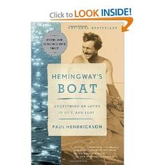 Hemingway's Boat: Everything He Loved in Life, and Lost (Vintage)