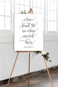Printable wedding sign I have found the one whom my soul loves,  song of solomon 3.4, navy wedding sign, beautiful wedding quotes, large wedding poster, trending wedding ideas, best weddingideas for 2017, must have wedding signs, wedding sign with navy blue font, signs for wedding.