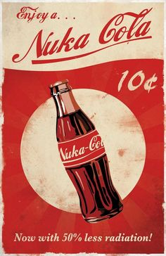 Cola Posters - Created by Dylan West These posters and more are available for sale at Dylan's Etsy Shop.Nuka Cola Posters - Created by Dylan West These posters and more are available for sale at Dylan's Etsy Shop.