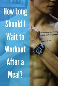 How Long Should I Wait to Workout After a Meal? via @DIYActiveHQ #exercise #fitness