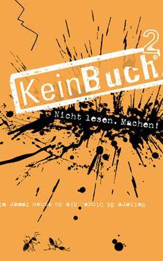 KeinBuch 2 (Orange). Sonderausgabe. Mixtvision Verlag. #kunst #kreativ #spass