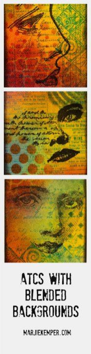 ATCs with Blended Backgrounds (Marjie Kemper)