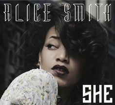 Grammy-Nominated singer, songwriter + producer Alice Smith is a musical chanteuse, known for her range and R&B-blues-jazz inflected Neo-Soul style. R&b Soul Music, Her Music, Music Is Life, Music Music, Lianne La Havas, Soul Singers, Easy Youtube, Neo Soul, Black Girls Rock