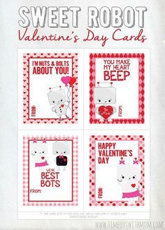 FREE PRINTABLE Via Timeout With Mom: Sweet Robot Valentineu0027s Day Cards