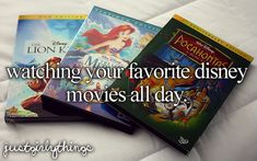 Watching your favorite Disney movies all day