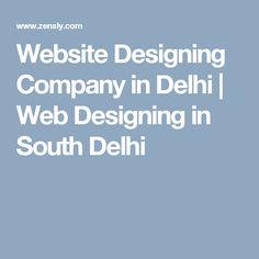 Website Designing Company in Delhi   Web Designing in South Delhi