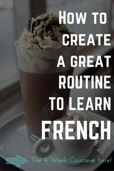 The 4 Week Course - Create a French learning routine – Selfrench