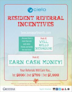 #Checkout these #amazing #resident #referral #incentives from #BeeCaveApartments!  #thatsright...We'll #rewardourresidents for their #referrals.   So, who wants to #livecielo?!