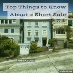 If you're about to face foreclosure or you can no longer afford to pay for your home, take time to investigate listing your home as a short sale. These top things to know about a short sale will be helpful. #HomeSellingTips #DSEAYCOM  #LetUsTakeYouHome