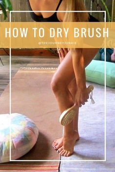 How to Dry Brush - Pin now, brush later! #CelluliteRemoval #NonInvasiveCelluliteRemoval #CelluliteCream Cellulite Wrap, Causes Of Cellulite, Cellulite Exercises, Cellulite Remedies, Reduce Cellulite, Cellulite Workout, Anti Cellulite, Cellulite Scrub, The Journey