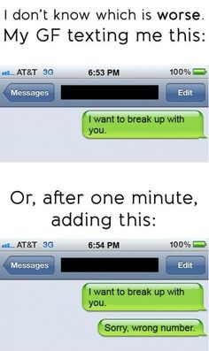The Wrong Number Breakup - 15 Hilariously Bad Breakup Texts - best sayings/ funny quotes/pics - Funny Text Messages Funny Texts Jokes, Text Jokes, Funny Tweets, Funny Humor, Halarious Texts, Funny Wrong Number Texts, Funny Stuff, Drunk Texts, Epic Texts
