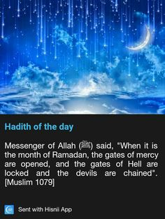 Ramadan: Gates of mercy are opened and gates of hell are closed and the devils are chained.