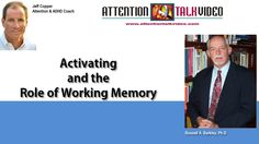 Working Memory and ADHD: Dr. Barkley & an ADHD Coach Agree