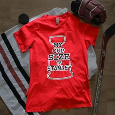 Inspired by the Hawks win. My Cup Size Is Stanley TShirt Blackhawks Hockey, Hockey Mom, Chicago Blackhawks, Hockey Rules, Hockey Stuff, I Cup, Detroit Red Wings, Stanley Cup, Slap Shot