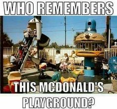 The Best McDonald's Playground Ever! Way Better than the playgrounds they have for kids these days anyways. Those Were The Days, The Good Old Days, My Childhood Memories, Best Memories, 90s Childhood, 80s Kids, I Remember When, Good Ole, Ol Days