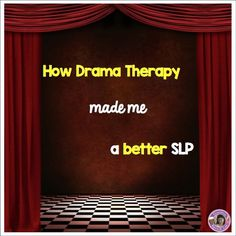 How my experiences in drama therapy make me a better SLP and how I use drama in speech therapy.