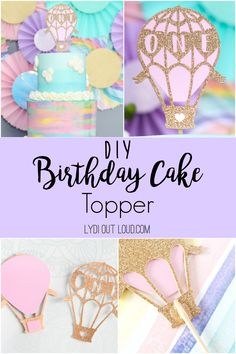 Looking for a unique DIY birthday cake topper for your kids birthday cake? Try this one for a girl or boy! Just change the color of the balloon and its a perfect DIY Cricut cake topper! Balloon Birthday Cakes, 1st Birthday Cake Topper, Balloon Party, Hot Air Balloon Cake, Diy Hot Air Balloons, Diy Cake Topper, Cupcake Toppers, Cake Topper Tutorial, Cricut Cake