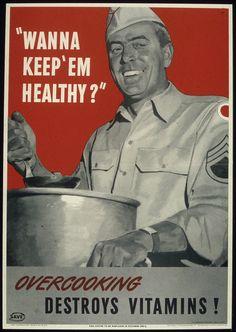 U.S.: Office of War Information Overcooking Destroys Vitamins! poster