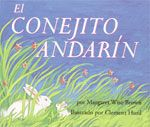 The Runaway Bunny (Spanish edition)  By Margaret Wise Brown   Illustrated by Clement Hurd