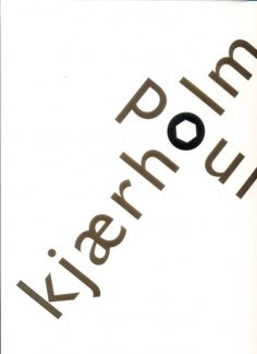 Poul Kjearholm - Extensive monograph available at extrabuch.com