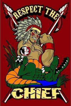 Respect the Chief #FSU #Seminoles
