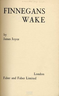 Finnegans Wake is a work of comic fiction by Irish author James Joyce, significant for its experimental style and resulting reputation as one of the most difficult works of fiction in the English language.  Written in Paris over a period of seventeen years, and published in 1939, two years before the author's death, Finnegans Wake was Joyce's final work.