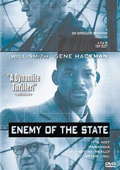 Directed by Tony Scott.  With Will Smith, Gene Hackman, Jon Voight, Lisa Bonet. A lawyer becomes a target by a corrupt politician and his NSA goons when he accidentally receives key evidence to a serious politically motivated crime.