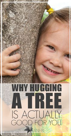 Learn why hugging a tree is actually good for you... literally!