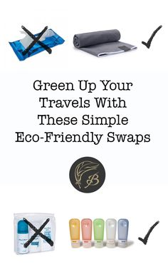 Green Up Your Travels With These Simple Eco-Friendly Swaps - Birdgehls