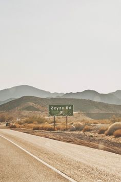 Zzyzx Road, San Bernardino, California. Such a fun name for a road.